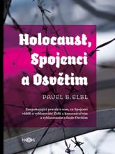 Holocaust, Spojenci a Osvětim