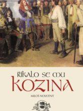 Říkalo se mu Kozina