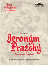 První český filozof a vlastenec Jeroným Pražský