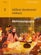 Abhinavagupta – Sdílení zkušenosti vědomí