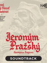 První český filozof a vlastenec Jeroným Pražský –  Soundtrack